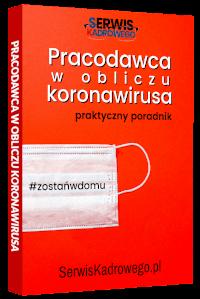 Pracodawca w obliczu koronawirusa - praktyczny poradnik