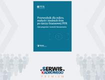 Przewodnik dla mikro, małych i średnich firm po tarczy finansowej PFR