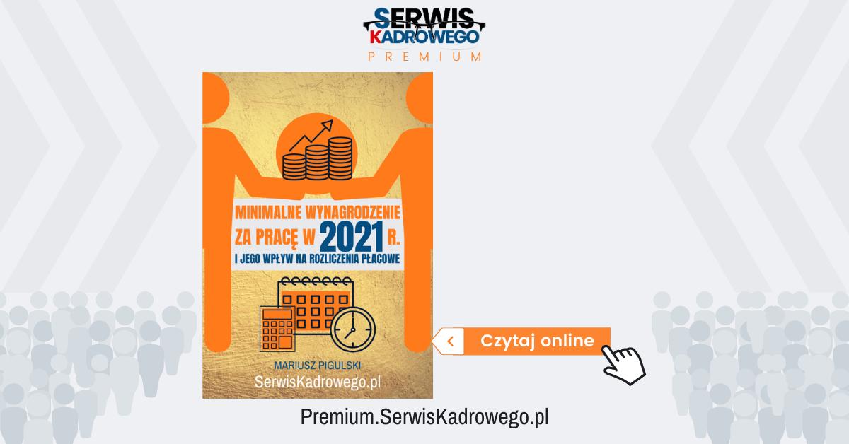Minimalne wynagrodzenie za pracę w 2021 r. i jego wpływ na rozliczenia płacowe